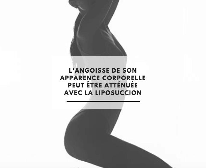L'ANGOISSE ATTÉNUÉE PAR LA LIPOSUCCION ?